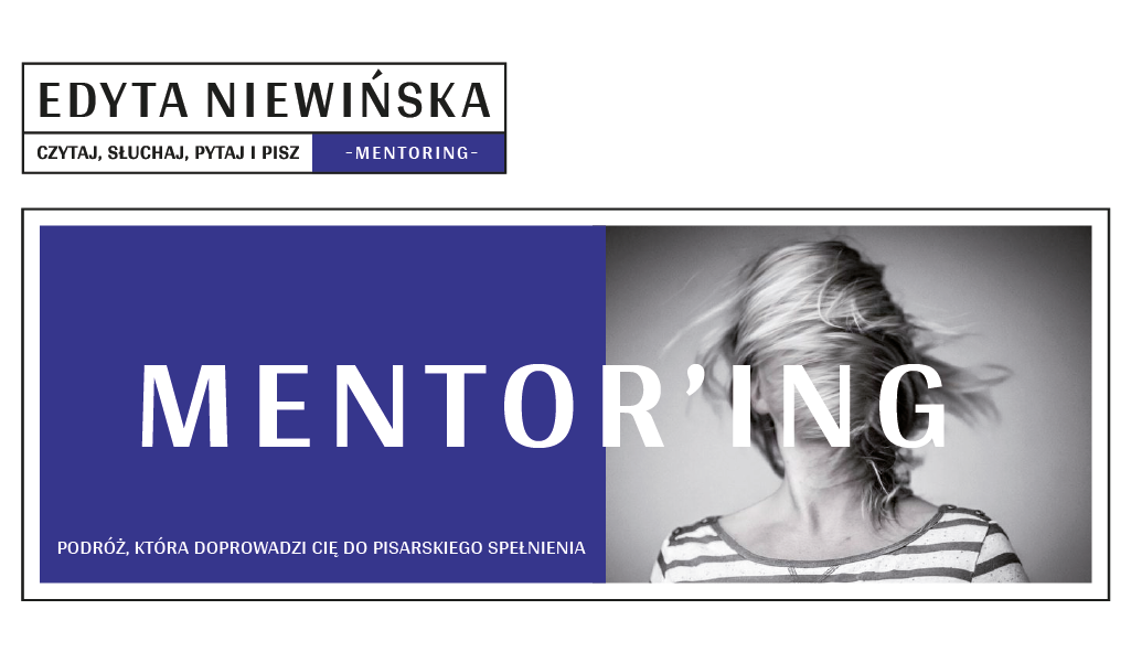 """Pisarskie mentoring / Pisarski mentoring jest dla tych, którzy chcą pracować indywidualnie z mentorem, korzystając z jego wiedzy, doświadczenia i przenikliwości w ocenie tekstu. Edyta Niewińska jest pisarką, autorką powieści """"Kosowo"""" i """"Levante"""", recenzentką. Jako pierwsza polska pisarsk prowadzi podcast o pisaniu oraz grupy mastermind."""
